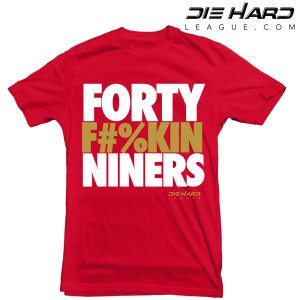 San Francisco 49ers T Shirt Forty FN Niners Red Tee