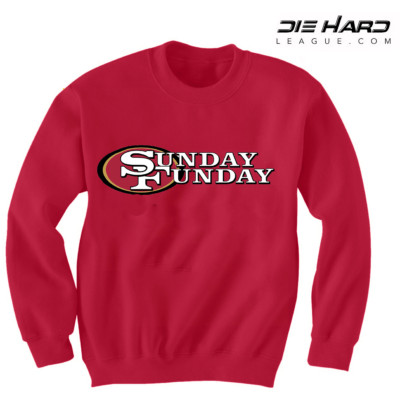 49er Sweatshirts - Sunday Funday Red Sweatshirt