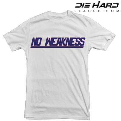 New York Giants T Shirt - No Weakness White Tee