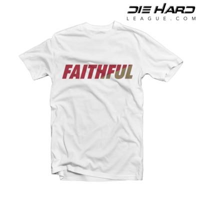 San Francisco 49ers Shirts - FAITHFUL White Tee