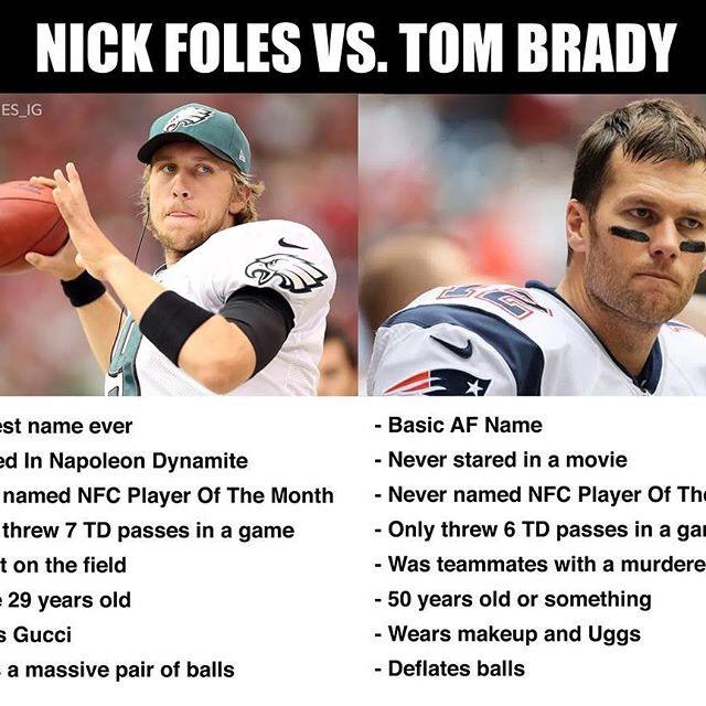 NFL Memes -New ENgland Patriots Memes - Tom Brady Meme - Nick Foles Meme